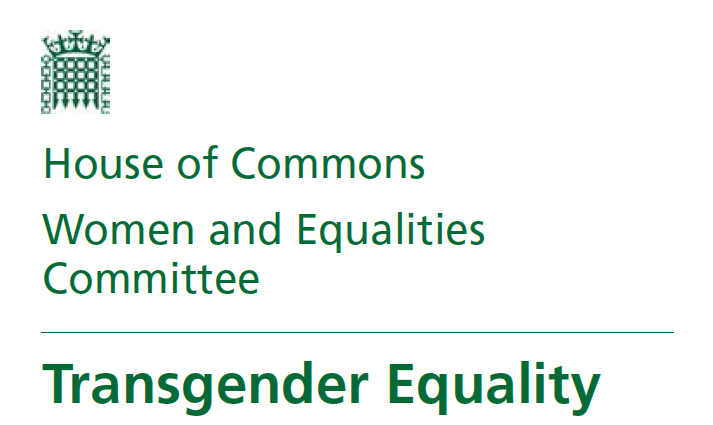 House of Commons Women and Equalities Committee Transgender Equalisy Report